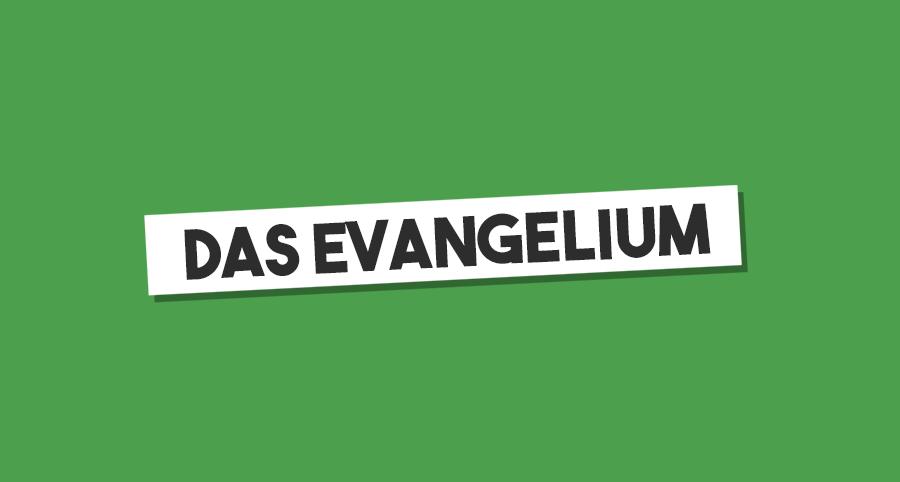 Das Evangelium ist die beste Nachricht der Welt
